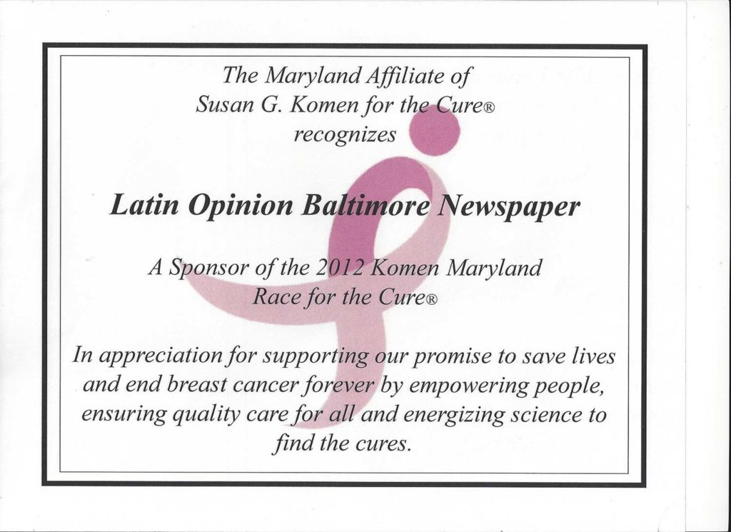 Certificate of Recognition from The Maryland Affiliate of Susan G. Komen for be a Sponsor of the 2012 Komen Maryland Race for the Cure